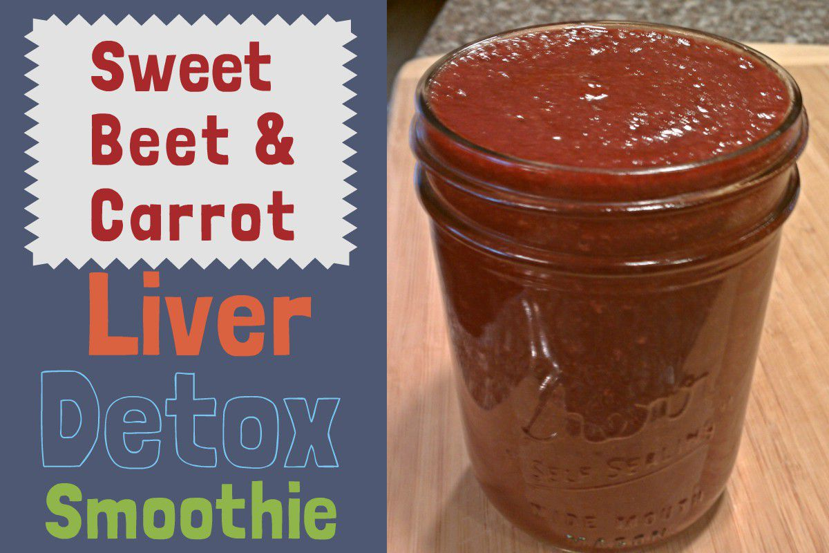 Sweet Beet and Carrot Liver Detox Smoothie