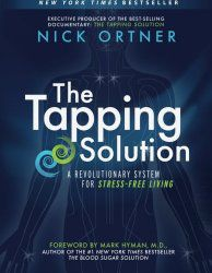 Book Review: The Tapping Solution by Nick Ortner