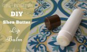 Fiercely Moisturizing DIY Shea Butter Lip Balm